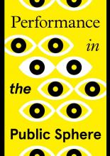 Performance in the Public Sphere