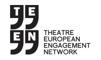 T.E.E.N. Theatre European Engagement Network
